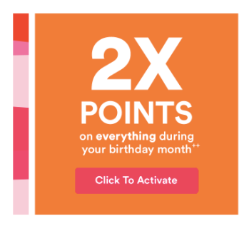 Ulta 2020 Birthday Gift 2x Points